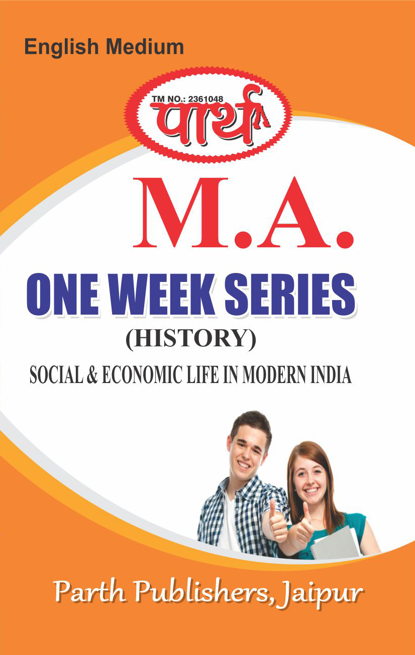 Parth One Week Series M.A. History (Social and Economic Life in Modern India) Rajasthan University