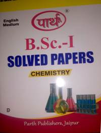 BSC Ist Year Chemistry Solved Papers (MDS)