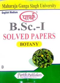 BSC Ist Year Botany Solved Papers (Ganga singh)