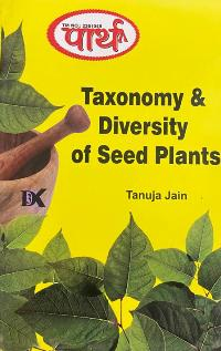 Taxonomy & Diversity of Seed Plants