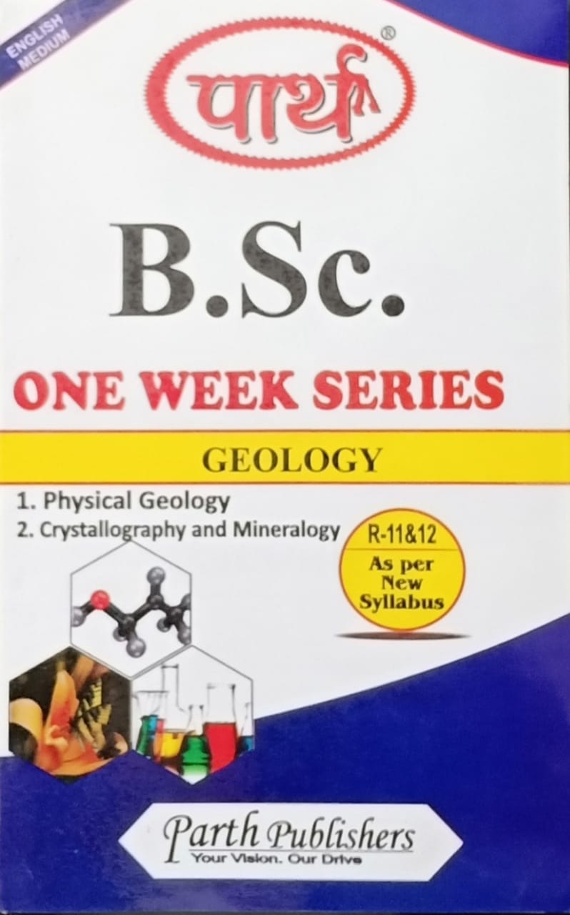 1.Physical geology 2.Crystallography and Mineralogy
